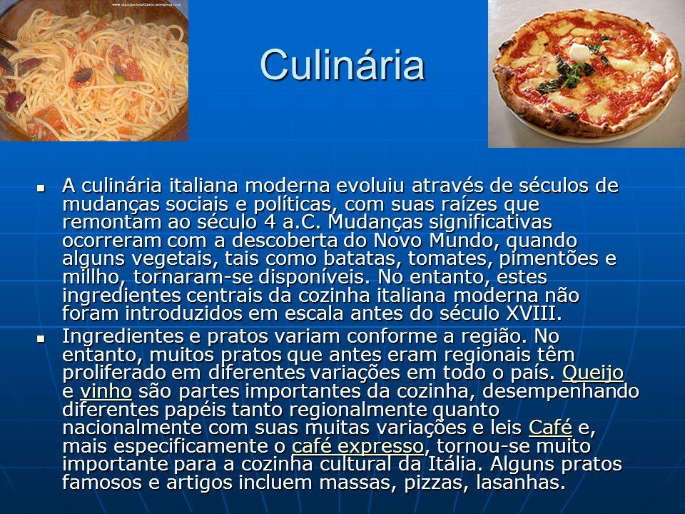 Culinária A culinária italiana moderna evoluiu através de séculos de mudanças sociais e políticas, com suas raízes que remontam ao século 4 a.C. Mudan