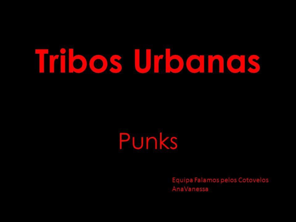 Tribos Urbanas Punks Equipa Falamos pelos Cotovelos AnaVanessa