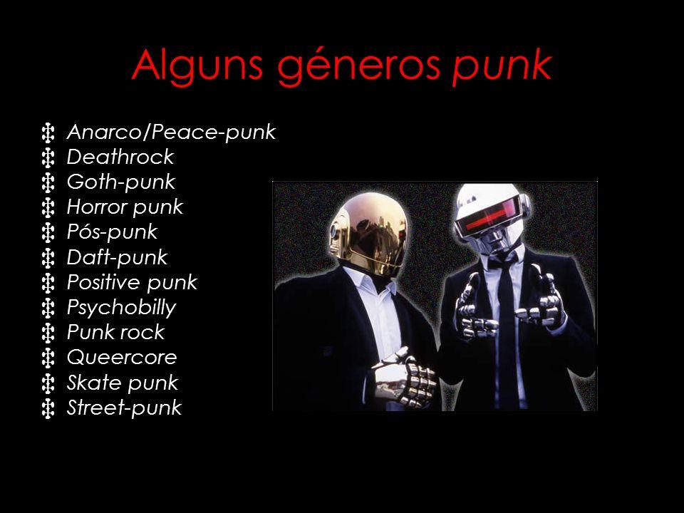Alguns géneros punk A narco/Peace-punk D eathrock G oth-punk H orror punk P ós-punk D aft-punk P ositive punk P sychobilly P unk rock Q ueercore S kat
