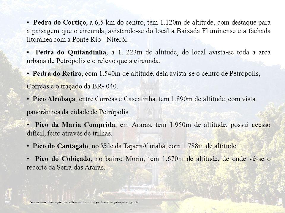 Pedra do Cortiço, a 6,5 km do centro, tem 1.120m de altitude, com destaque para a paisagem que o circunda, avistando-se do local a Baixada Fluminense