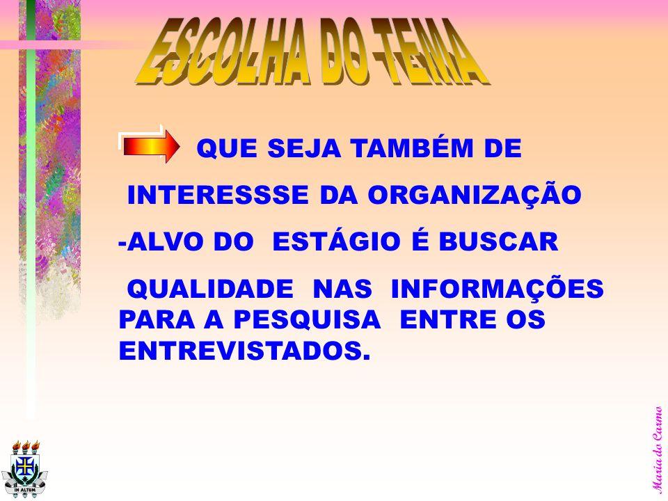 Maria do Carmo CONSIDERE OUTROS RECURSOS, COMO CUSTO, TEMPO PARA LEITURA E ORIENTAÇÃO.