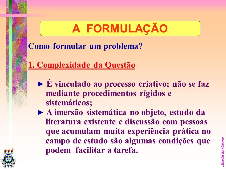 Maria do Carmo Como formular um problema.1.
