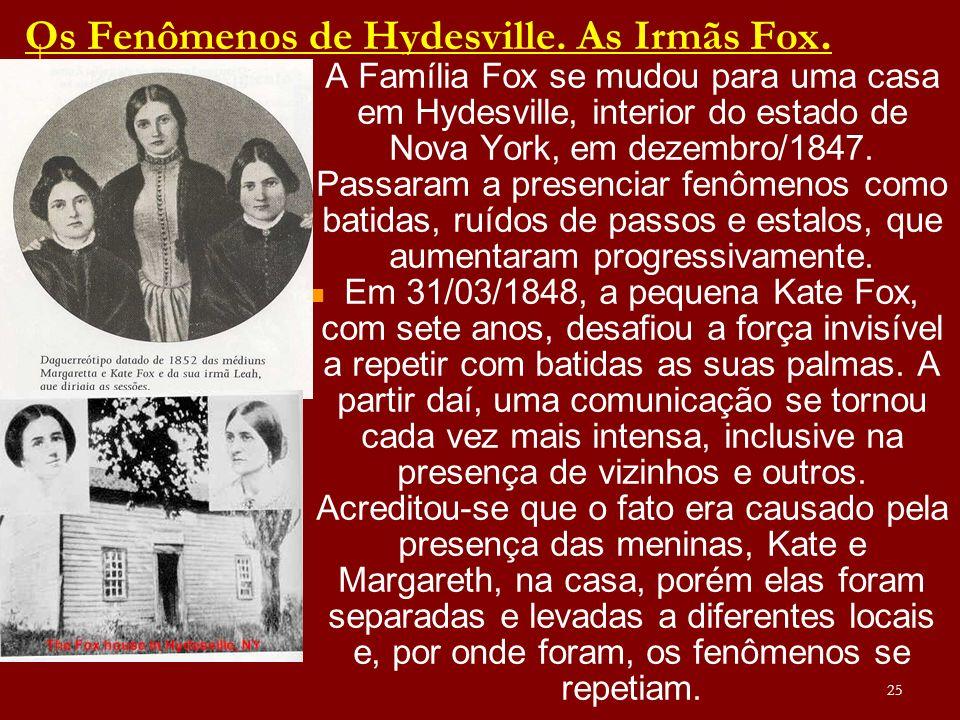 Os Fenômenos de Hydesville.As Irmãs Fox.