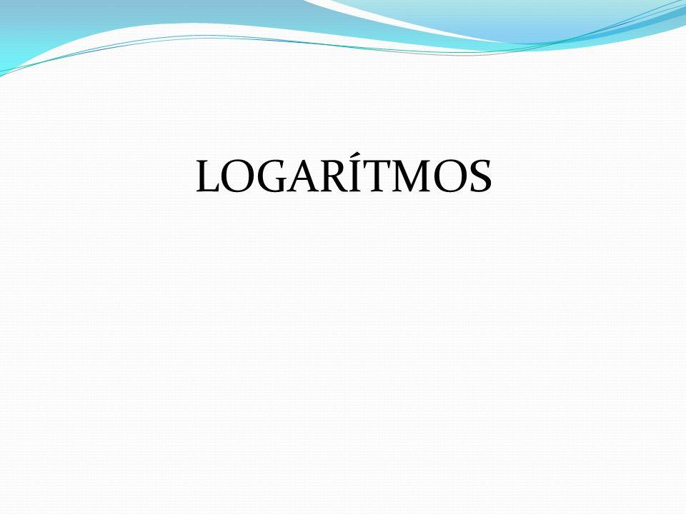 LOGARÍTMOS