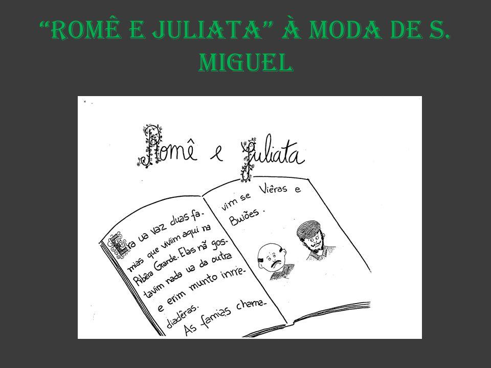 Romê e Juliata à moda de S. Miguel