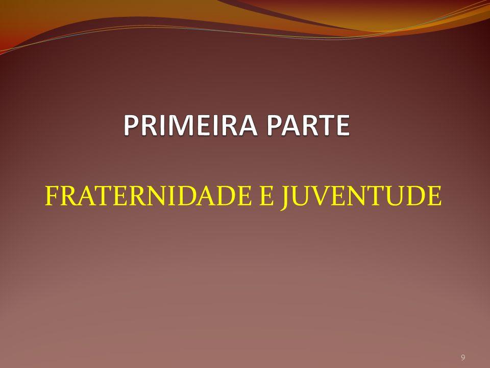 FRATERNIDADE E JUVENTUDE 9