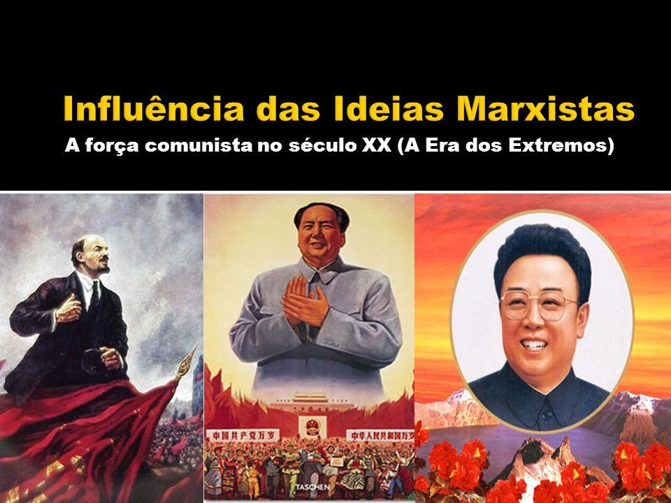 A força comunista no século XX (A Era dos Extremos)