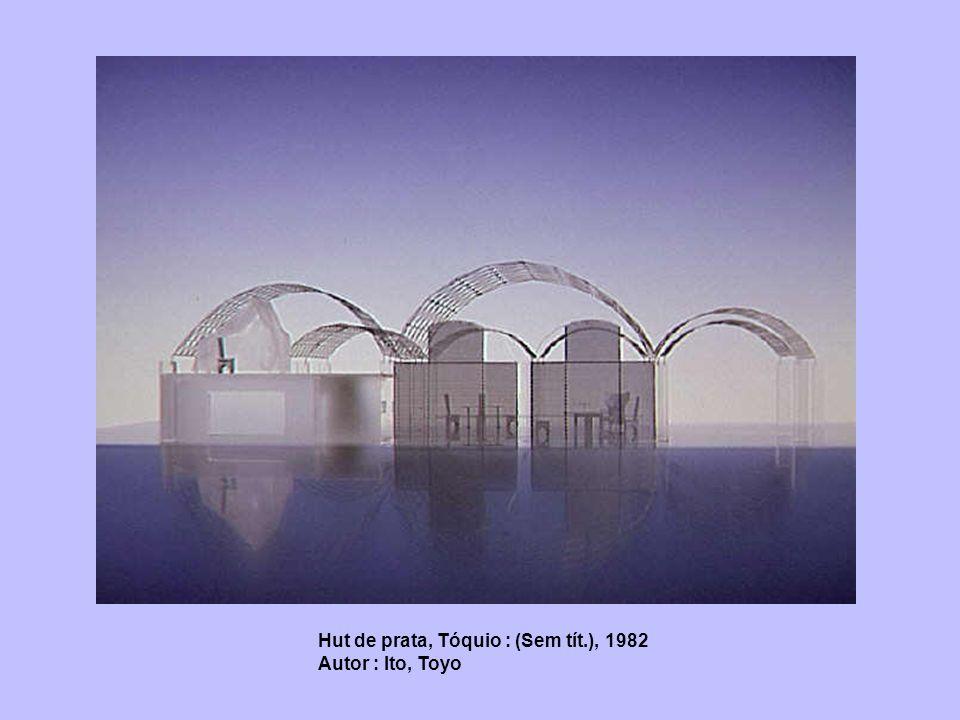 Hut de prata, Tóquio : (Sem tít.), 1982 Autor : Ito, Toyo