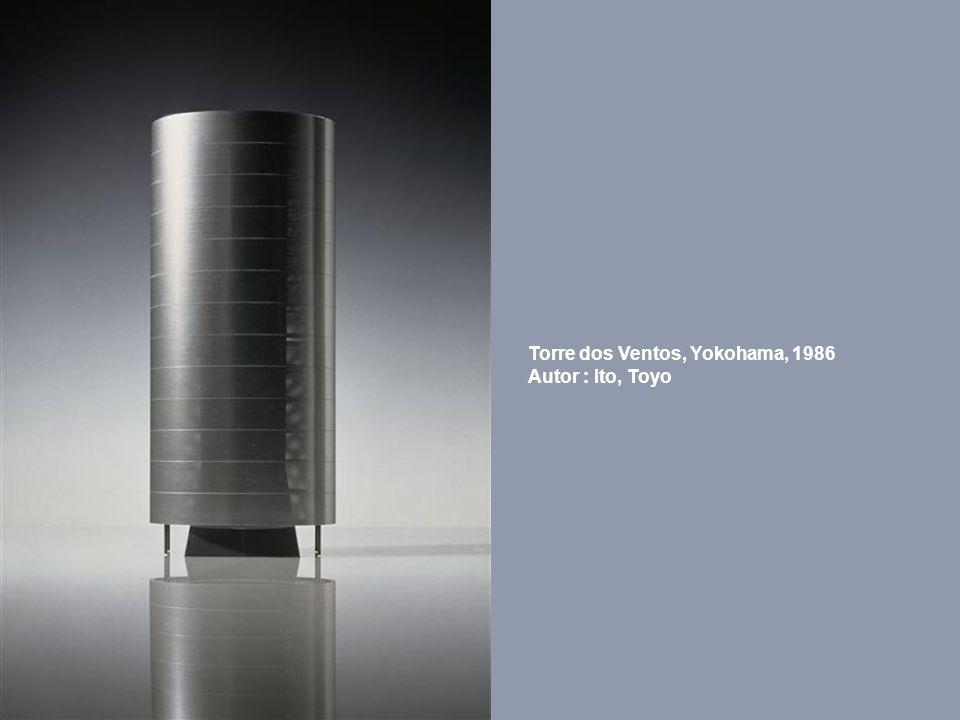 Torre dos Ventos, Yokohama, 1986 Autor : Ito, Toyo