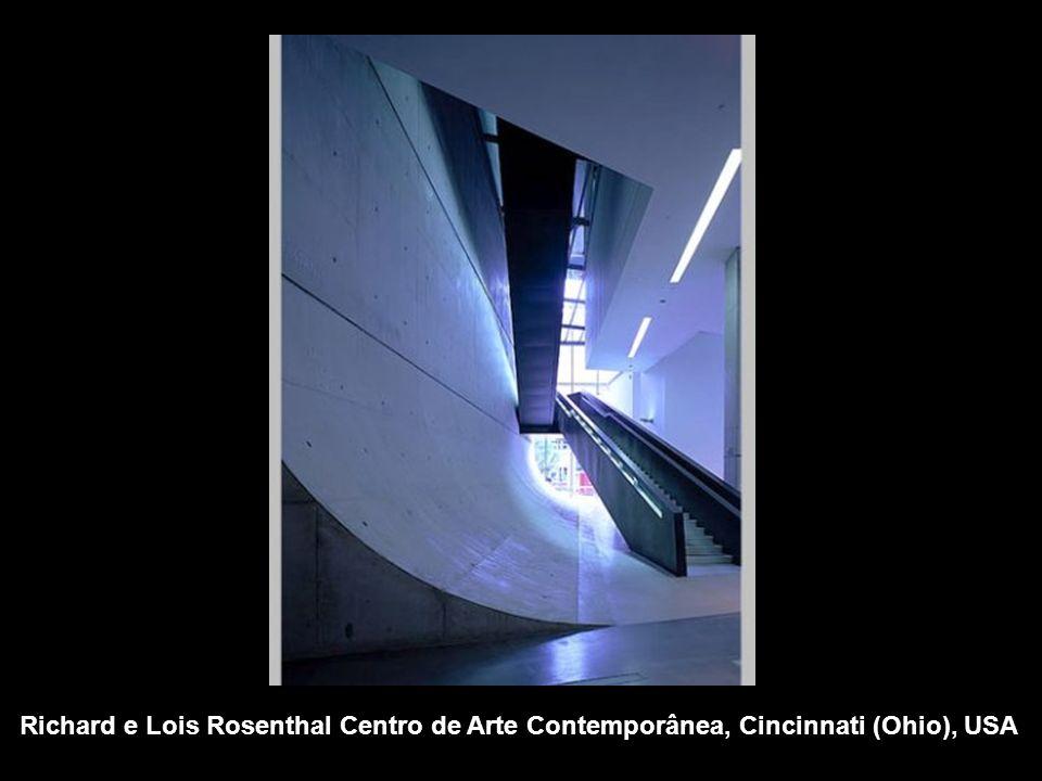 Richard e Lois Rosenthal Centro de Arte Contemporânea, Cincinnati (Ohio), USA