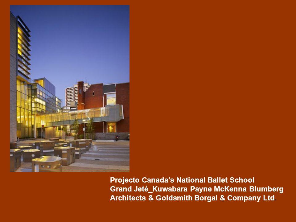 Projecto Canadas National Ballet School Grand Jeté_Kuwabara Payne McKenna Blumberg Architects & Goldsmith Borgal & Company Ltd.
