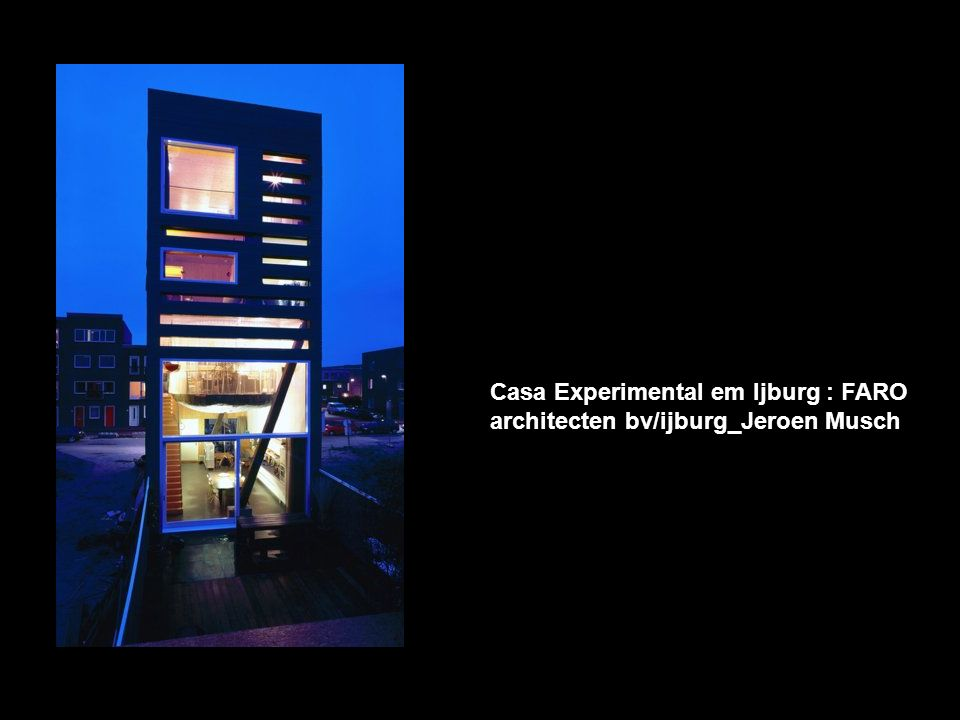 Casa Experimental em Ijburg : FARO architecten bv/ijburg_Jeroen Musch