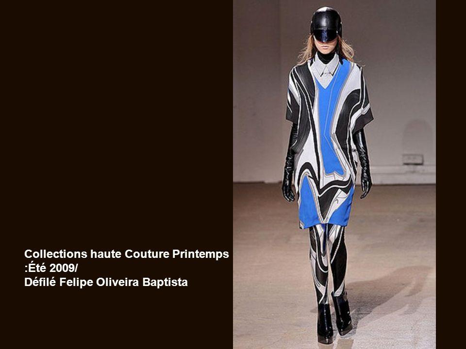 Collections haute Couture Printemps :Été 2009/ Défilé Felipe Oliveira Baptista
