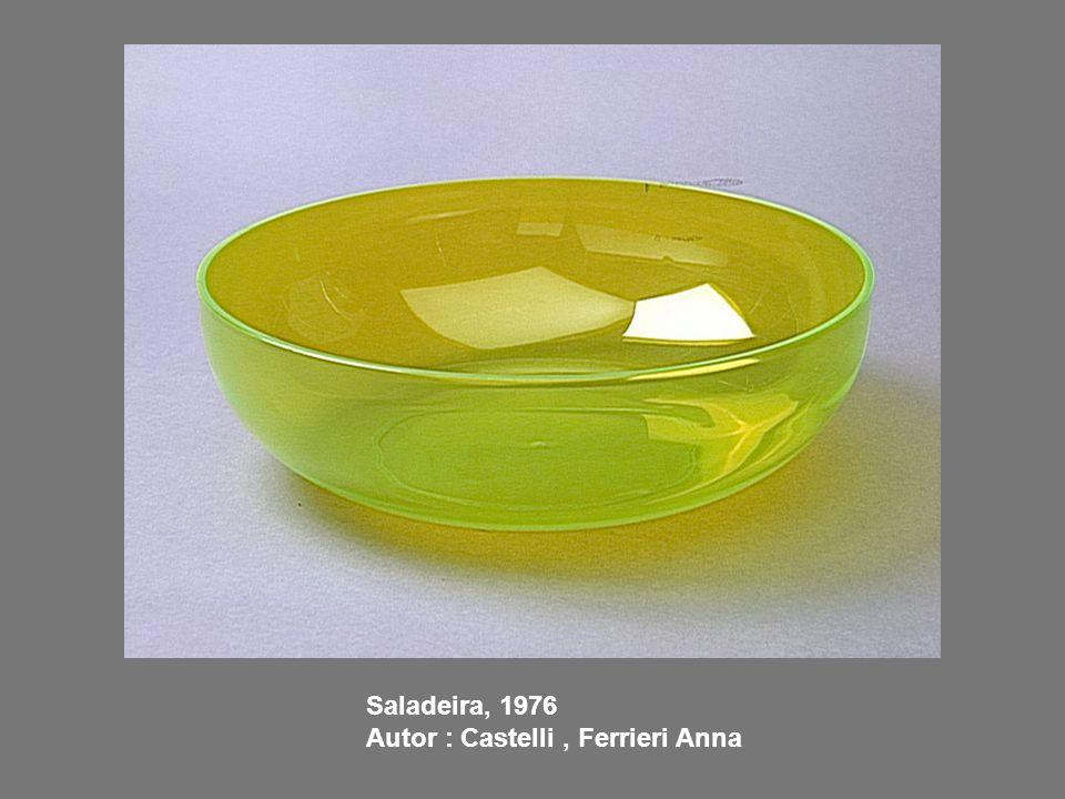 Saladeira, 1976 Autor : Castelli, Ferrieri Anna