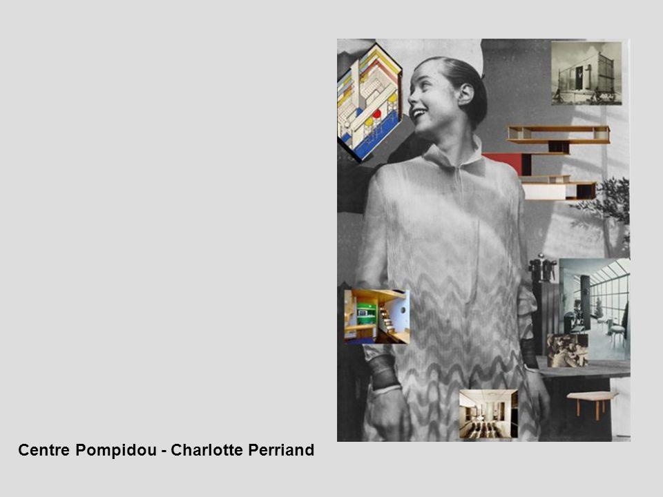 Centre Pompidou - Charlotte Perriand