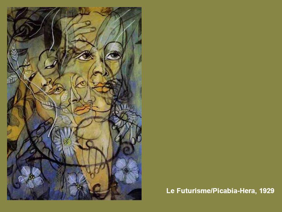 Le Futurisme/Picabia-Hera, 1929