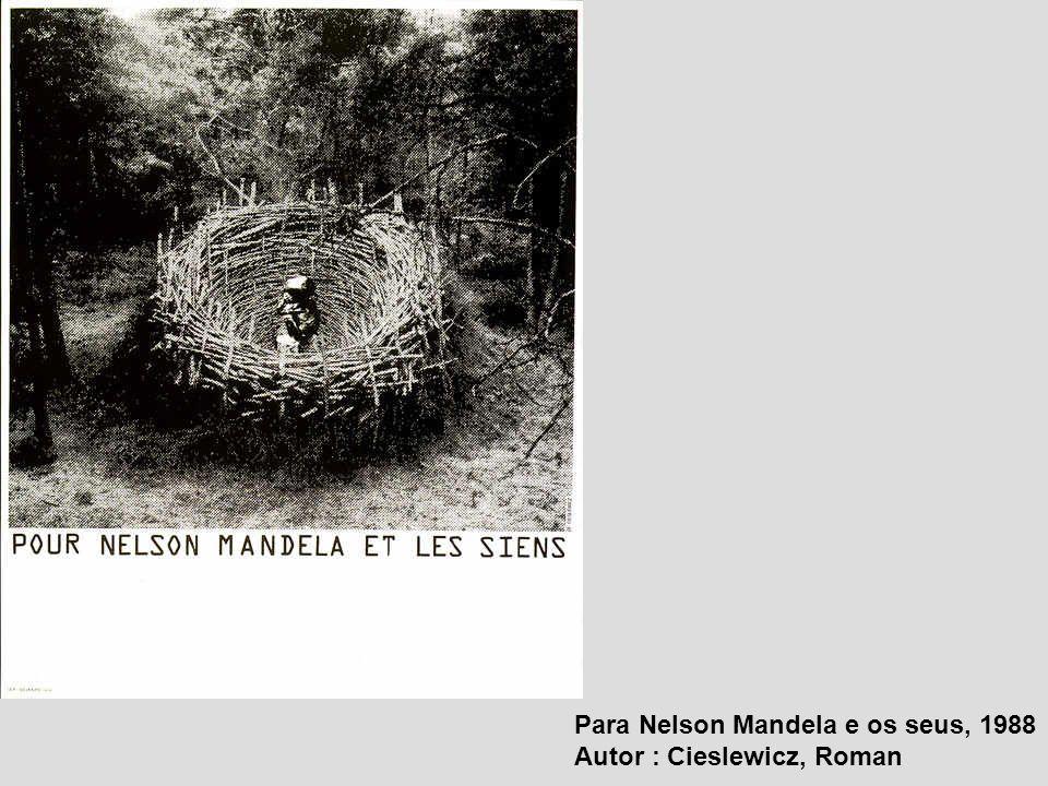 Para Nelson Mandela e os seus, 1988 Autor : Cieslewicz, Roman