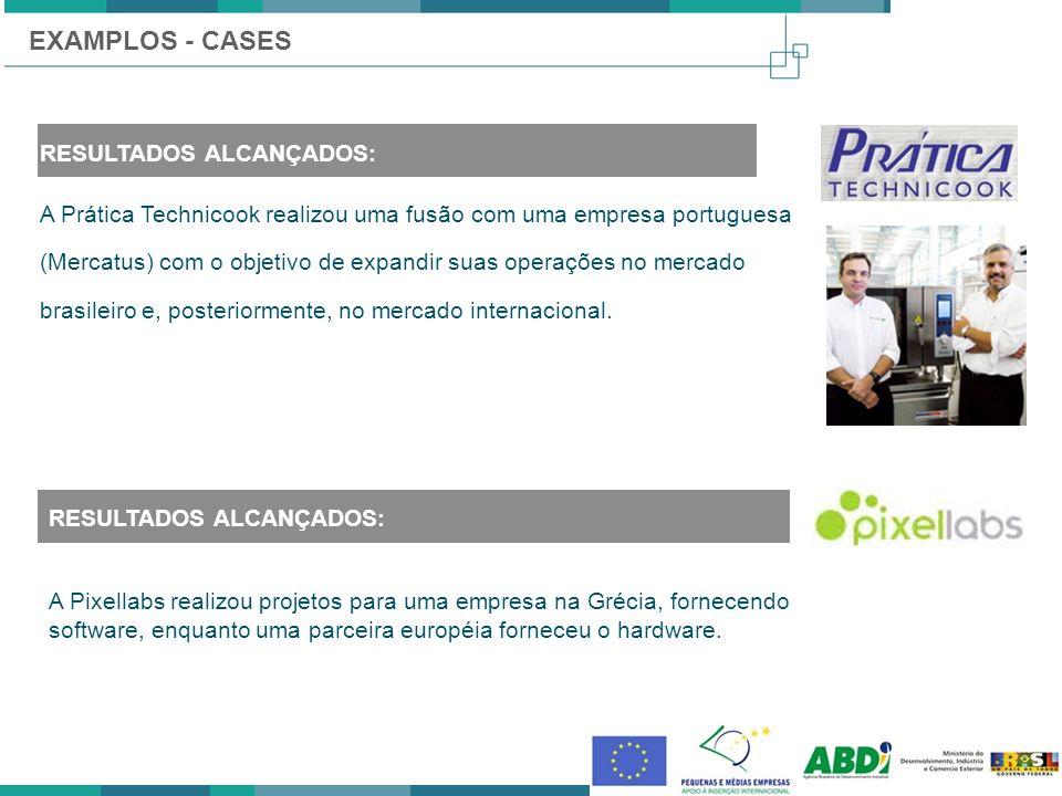 RESULTADOS ALCANÇADOS: A Prática Technicook realizou uma fusão com uma empresa portuguesa (Mercatus) com o objetivo de expandir suas operações no merc