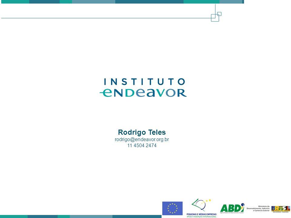 Rodrigo Teles rodrigo@endeavor.org.br 11 4504 2474