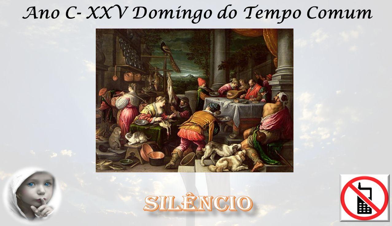 Ano C- XXV Domingo do Tempo Comum