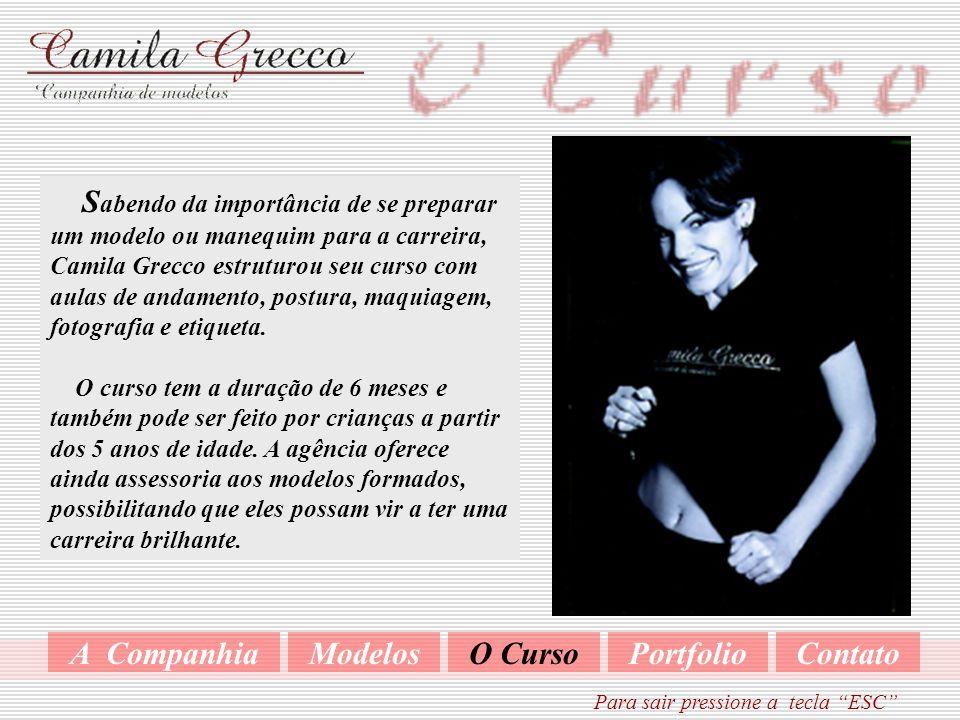 H á 6 anos, a Companhia de Modelos Camila Grecco conta com um casting de modelos experientes, adequando às necessidades de seus clientes. A Companhia