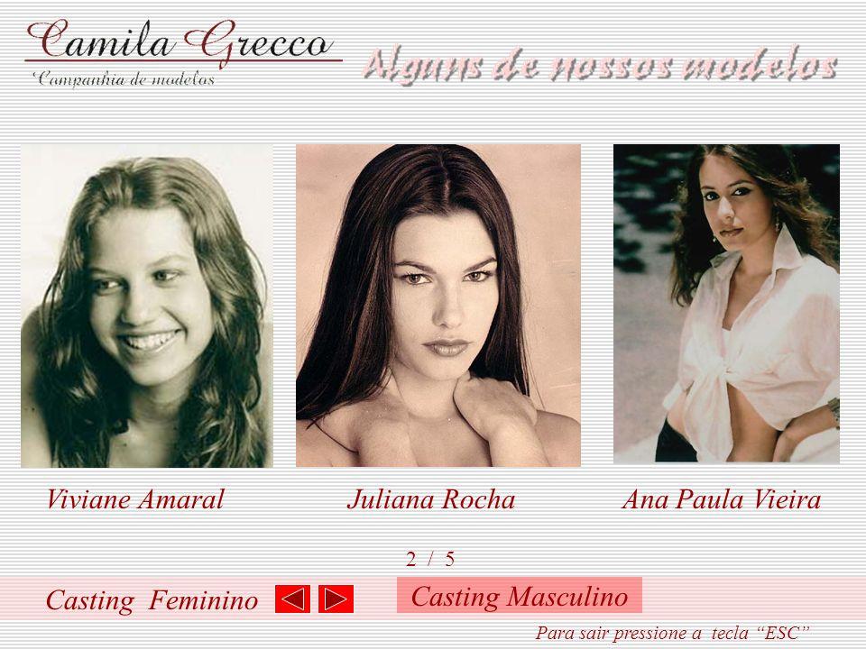 Casting Feminino Caroline MouraAmanda BorgesSuellen Voltar 1 / 5 Para sair pressione a tecla ESC Casting Masculino
