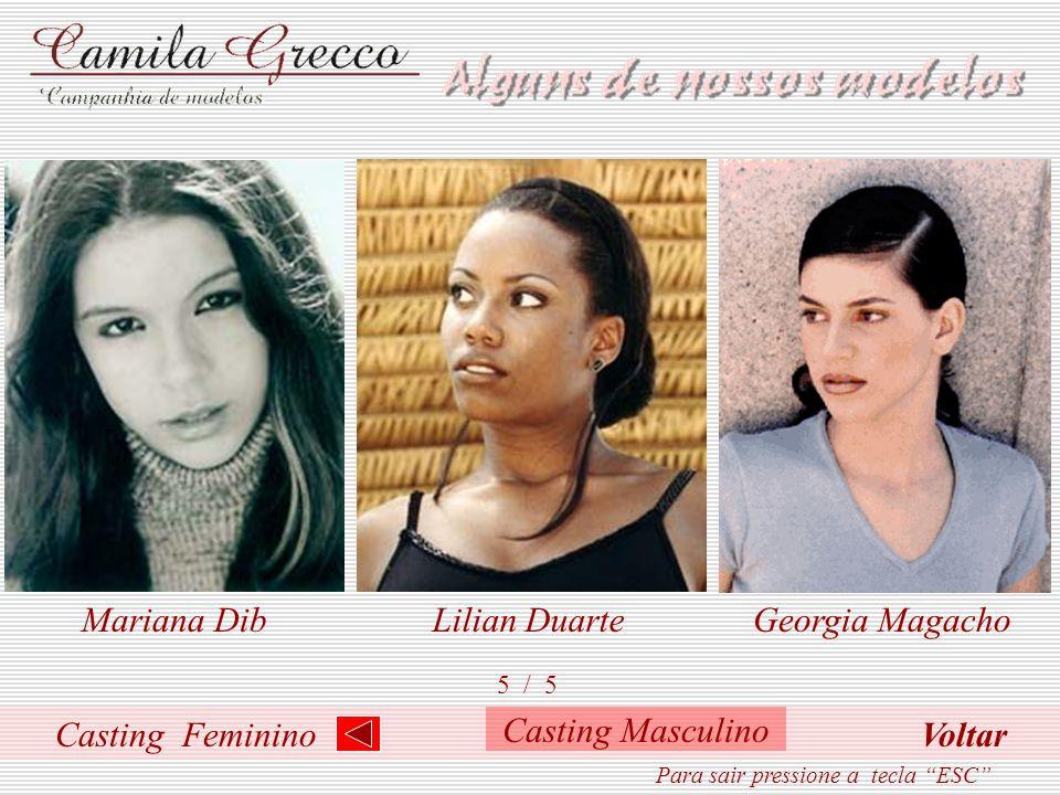 Casting Feminino 4 / 5 Mila KoppPatricia ZanutoCristiane Ramos Para sair pressione a tecla ESC Casting Masculino