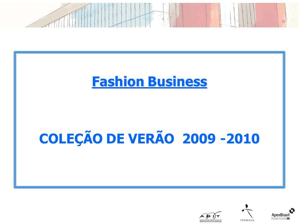 Fashion Business COLEÇÃO DE VERÃO 2009 -2010