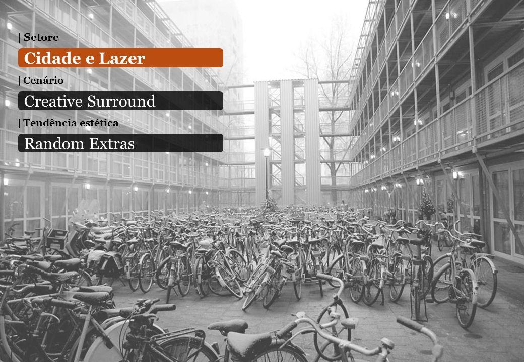 | Setore Cidade e Lazer 12 | Cenário Creative Surround | Tendência estética Random Extras