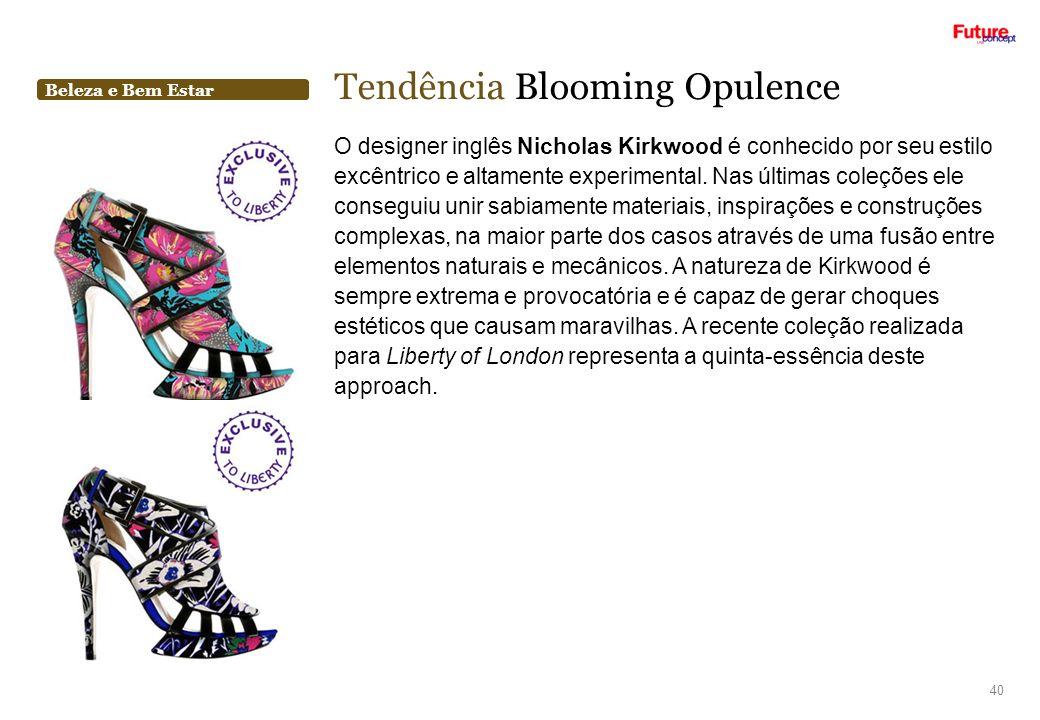 Beleza e Bem Estar Tendência Blooming Opulence 40 O designer inglês Nicholas Kirkwood é conhecido por seu estilo excêntrico e altamente experimental.