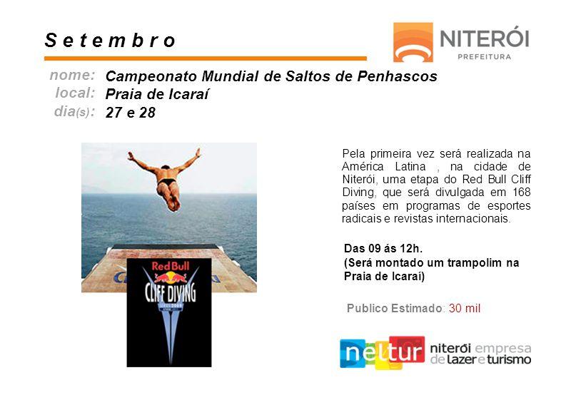 Pela primeira vez será realizada na América Latina, na cidade de Niterói, uma etapa do Red Bull Cliff Diving, que será divulgada em 168 países em prog
