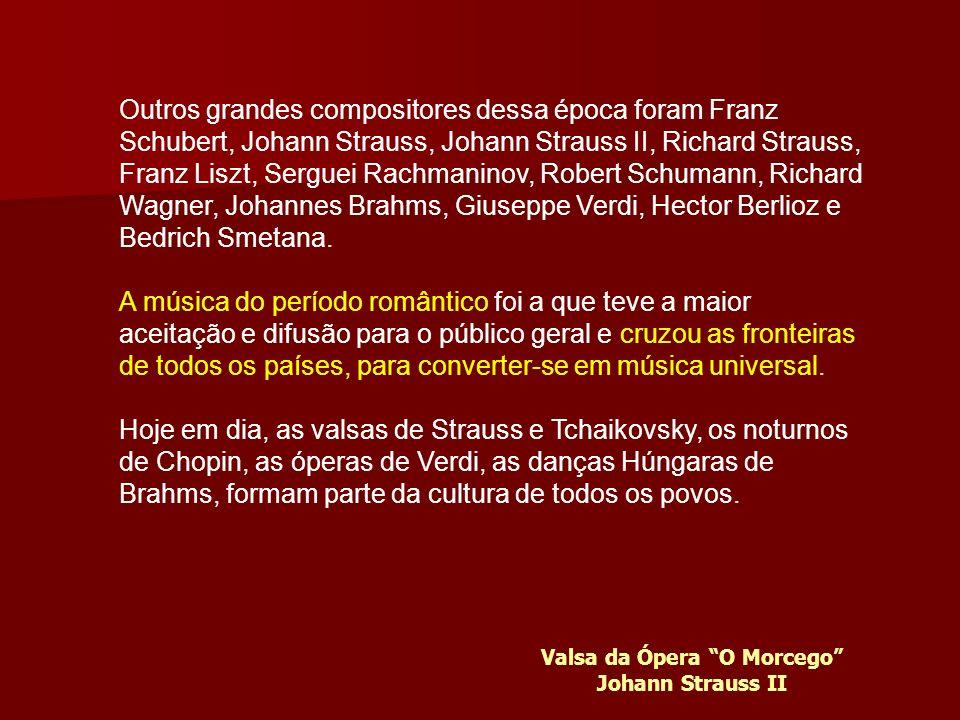Os compositores Românticos também conseguiram reunir a poesia com a música. As óperas se dedicaram a expor dramas humanos, mais que mitológicos, simbó