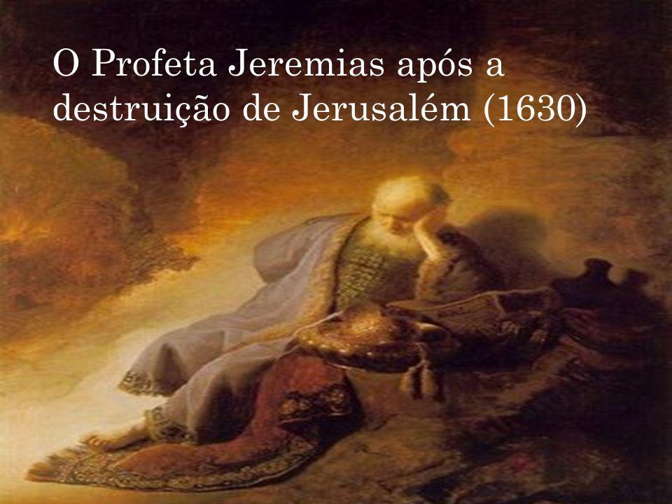 O Profeta Jeremias após a destruição de Jerusalém (1630)