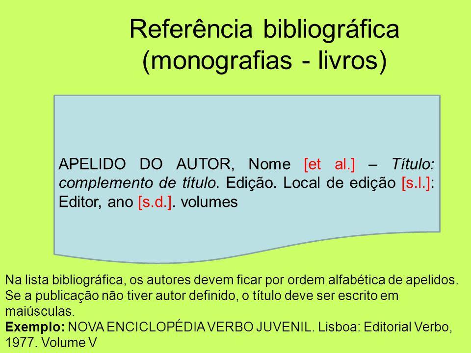 NORMA PORTUGUESA NP 405-1 - Documentos Impressos (livros, publicações em série) NP405-4 - Documentos electrónicos (Internet) Como fazer? Referências b