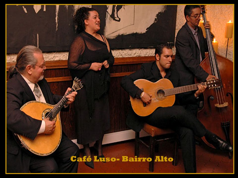 Fotos: Google Música: Bairro Alto / Carlos do Carmo Formatação: ferreira.marques52@gmail.com