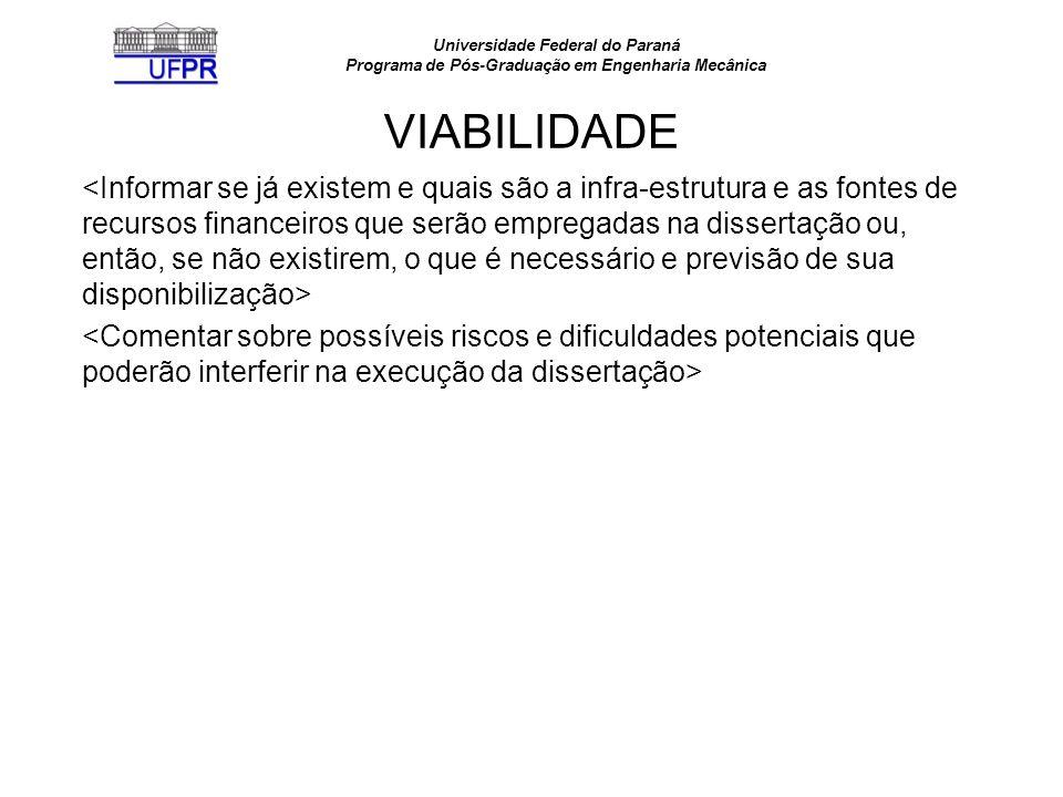 Universidade Federal do Paraná Programa de Pós-Graduação em Engenharia Mecânica RESULTADOS ESPERADOS