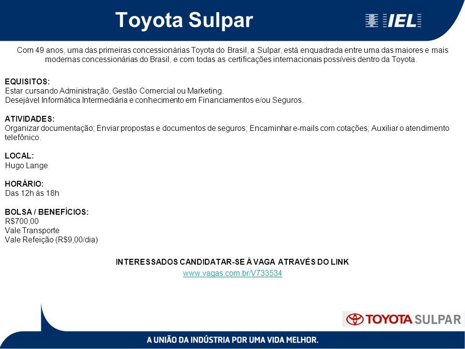 Toyota Sulpar Com 49 anos, uma das primeiras concessionárias Toyota do Brasil, a Sulpar, está enquadrada entre uma das maiores e mais modernas concessionárias do Brasil, e com todas as certificações internacionais possíveis dentro da Toyota.