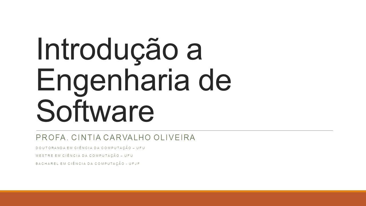 Introdução a Engenharia de Software PROFA.