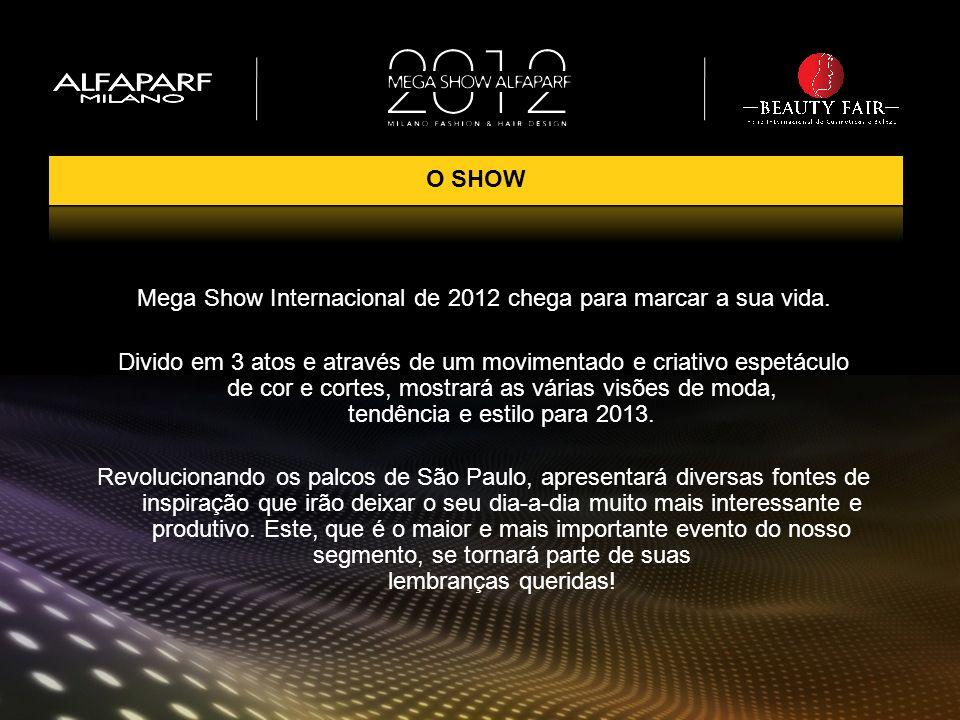 Mega Show Internacional de 2012 chega para marcar a sua vida. Divido em 3 atos e através de um movimentado e criativo espetáculo de cor e cortes, most