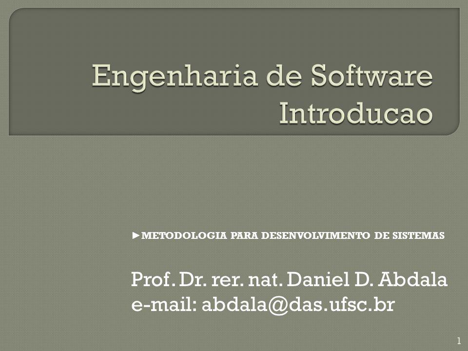 METODOLOGIA PARA DESENVOLVIMENTO DE SISTEMAS Prof.