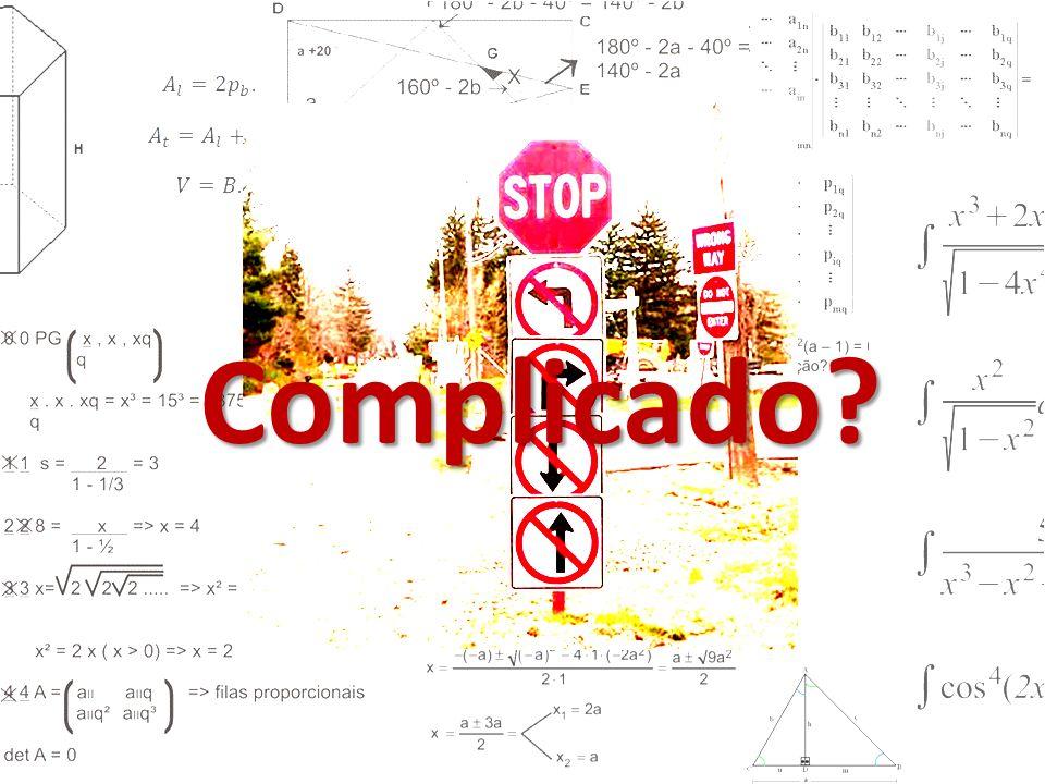 Complicado?