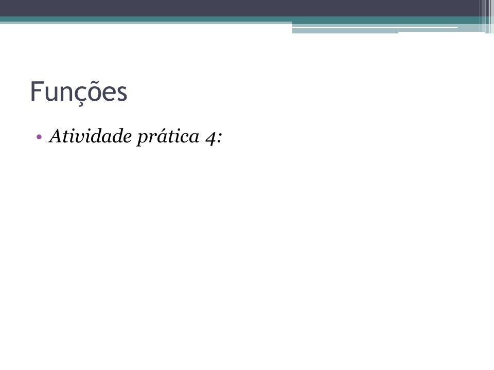 Funções Atividade prática 4: