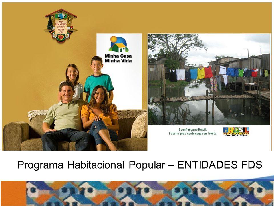 2 Programa Habitacional Popular – ENTIDADES FDS