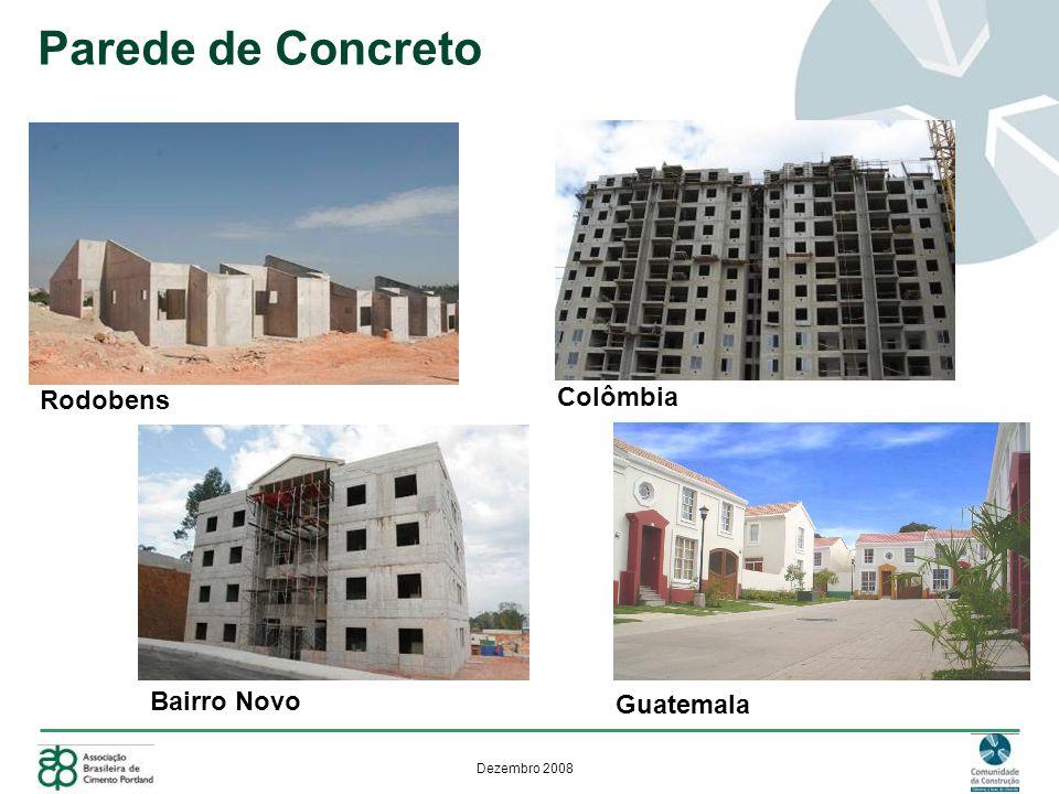 Dezembro 2008 Fase 2 – Diretrizes Modelagem - PROJETO Características Geométricas Pé direito, espessuras de paredes e lajes.