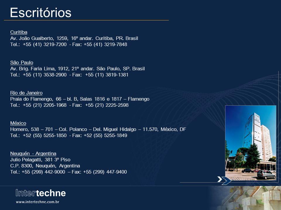 Escritórios Curitiba Av. João Gualberto, 1259, 16º andar. Curitiba, PR. Brasil Tel.: +55 (41) 3219-7200 - Fax: +55 (41) 3219-7848 São Paulo Av. Brig.