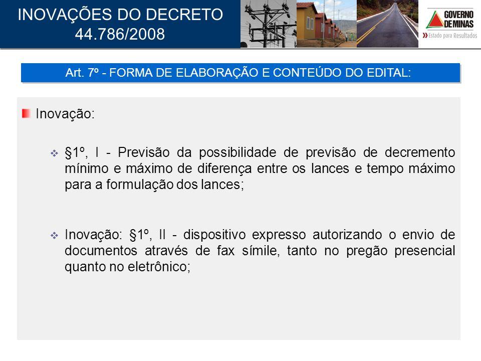 Inovação: §1º, I - Previsão da possibilidade de previsão de decremento mínimo e máximo de diferença entre os lances e tempo máximo para a formulação d