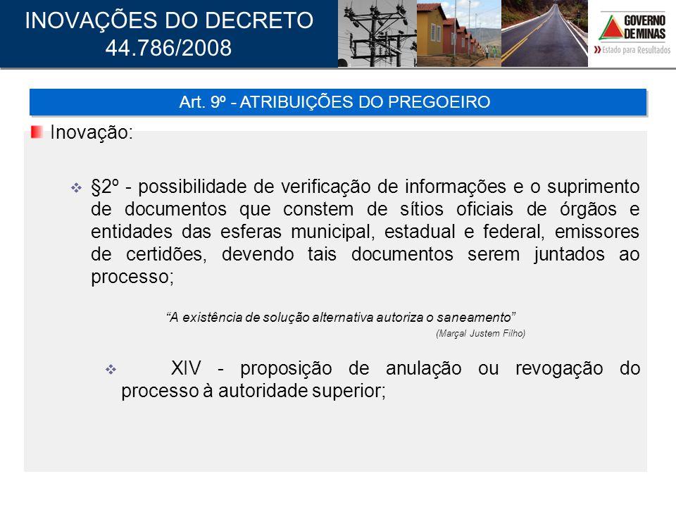 Inovação: §2º - possibilidade de verificação de informações e o suprimento de documentos que constem de sítios oficiais de órgãos e entidades das esfe