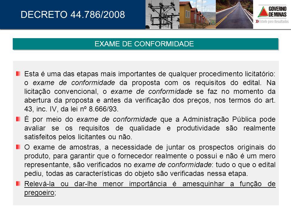 Esta é uma das etapas mais importantes de qualquer procedimento licitatório: o exame de conformidade da proposta com os requisitos do edital. Na licit