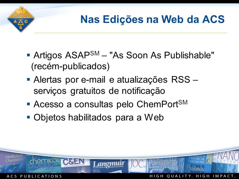 Nas Edições na Web da ACS Artigos ASAP SM –