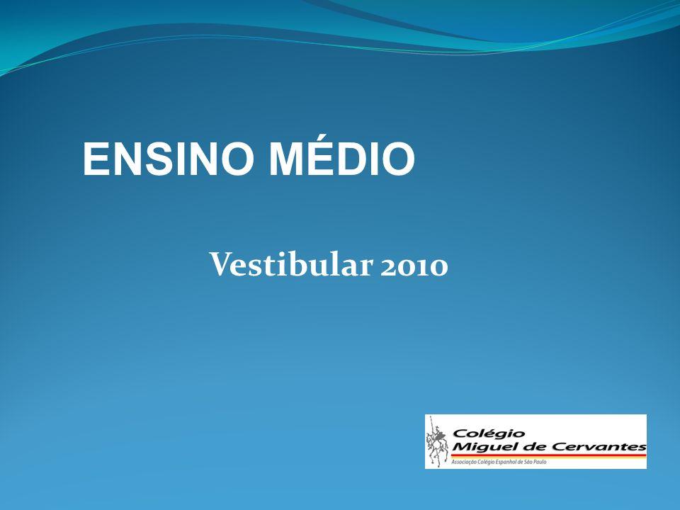 Vestibular 2010 ENSINO MÉDIO